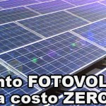 Impianto Fotovoltaico a Costo Zero o Quasi